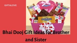 Beautiful Bhai Dooj Gifts for Dear Brothers & Sister