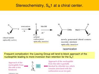 Stereochemistry, S N 1 at a chiral center.