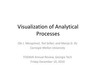 Visualization of Analytical Processes