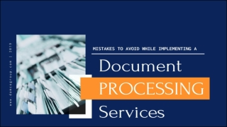 Mistakes to Avoid When Implementing a Document Processing Services