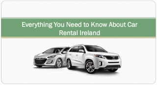 Everything You Need to Know About Car Rental Ireland
