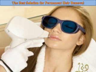 The Best Solution for Permanent Hair Removal