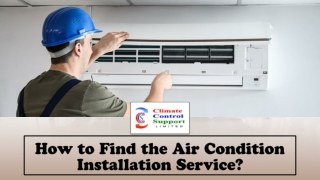 How to Find the Air Condition Installation Service?