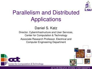 Parallelism and Distributed Applications