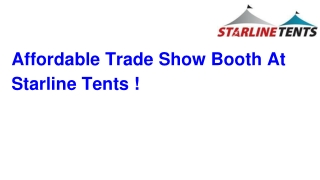 Trade Show Displays Big Selection and Great Price - Starline Tents