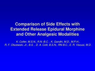 Comparison of Side Effects with Extended Release Epidural Morphine and Other Analgesic Modalities
