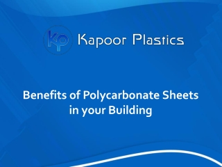 Benefits of polycarbonate sheets in your building