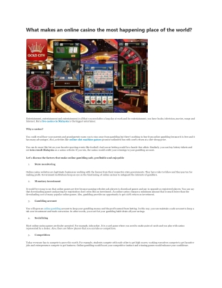 What makes an online casino the most happening place of the world?