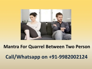 Mantra For Quarrel Between Two Person