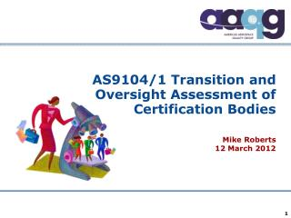 AS9104/1 Transition and Oversight Assessment of  Certification Bodies