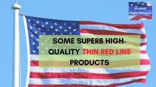 Thin Red Line Accessories - Proud Right Winger