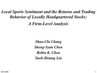 Local Sports Sentiment and the Returns and Trading Behavior of Locally Headquartered Stocks:  A Firm-Level Analysis