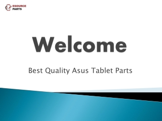 Best Quality Asus Tablet Parts