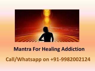 Mantra For Healing Addiction
