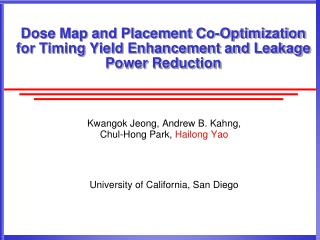Dose Map and Placement Co-Optimization for Timing Yield Enhancement and Leakage Power Reduction