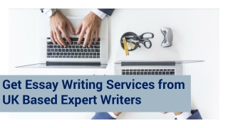 Get Essay Writing Services from UK Based Expert Writers