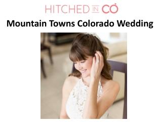 Mountain Towns Colorado Wedding