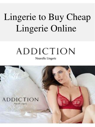 Lingerie to Buy Cheap Lingerie Online