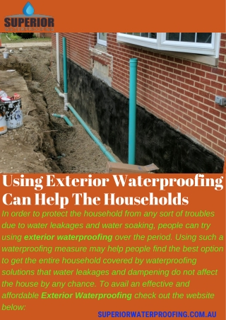 Using Exterior Waterproofing Can Help The Households