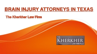 Brain Injury Lawyers in Texas - The Kherkher Law Firm