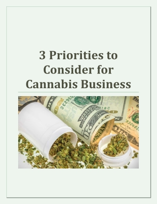 3 Priorities to Consider for Cannabis Business