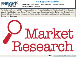 Fat Replacers Market - Size, Analysis, Research, Business Growth and Forecast to 2027