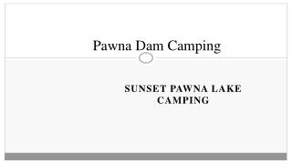 Pawna Dam Camping - Sunset Pawna