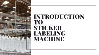 Introduction to Sticker Labeling Machine