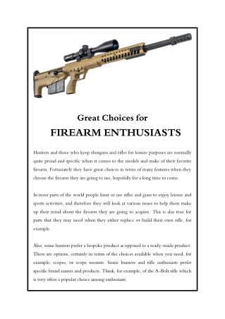 Great Choices for Firearm Enthusiasts
