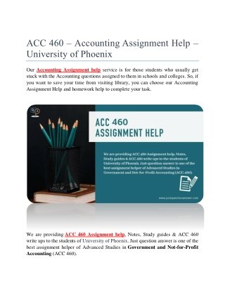 ACC 460 – Accounting Assignment Help – University of Phoenix