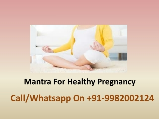 Mantra For Healthy Pregnancy