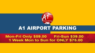 A1 Airport Parking – The Best in Town for Car Parking Services in Melbourne