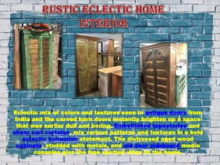 RUSTIC Eclectic Home Interior
