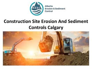 Construction Site Erosion And Sediment Controls Calgary