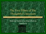 The Five Pillars of The Thoughtful Classroom