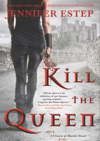 [PDF] Free Download Kill the Queen By Jennifer Estep