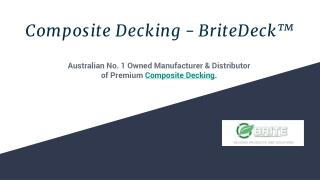 Composite Decking - BriteDeck™