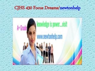 CJHS 430 Focus Dreams/newtonhelp.com