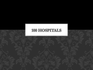 100 HOSPITALS