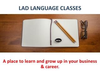 LAD LANGUAGE CLASSES