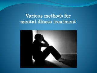 Treatment for mental illness