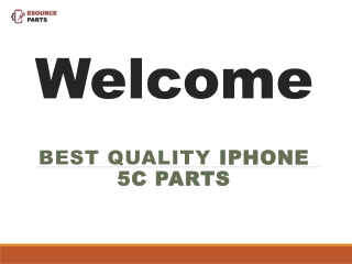 Best Quality iPhone 5c Parts -Esourceparts