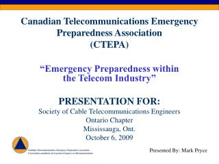 Canadian Telecommunications Emergency Preparedness Association (CTEPA)