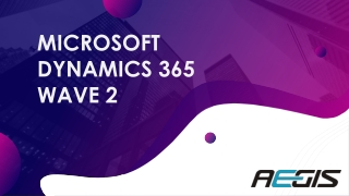 Get the Dynamics 365 wave 2 capabilities and features