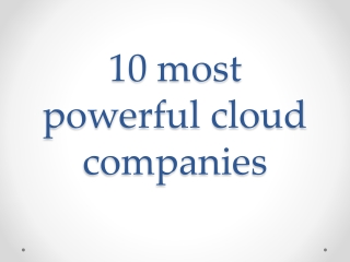 10 most powerful cloud companies