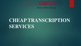 Professional Cheap Transcription Services at affordable Price