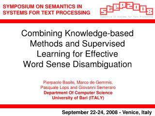 Combining Knowledge-based Methods and Supervised Learning for Effective Word Sense Disambiguation