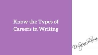 Know the Types of Careers in Writing