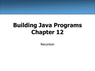 Building Java Programs Chapter 12