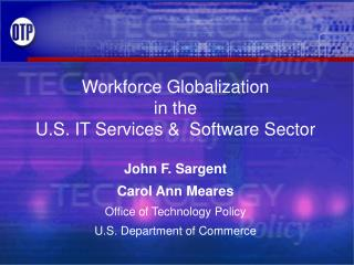 Workforce Globalization  in the  U.S. IT Services &  Software Sector